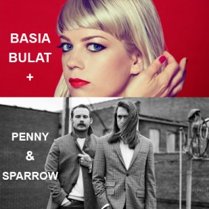 Basia and Penny & Sparrow
